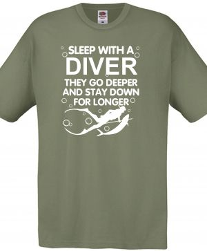 Тениска: SLEEP WITH A DIVER